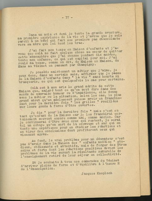 Texte écrit par Jacques Knoploch, un jeune homme sur le point de quitter la maison et qui exprime sa reconnaissance envers l'orphelinat de Le Vésinet.