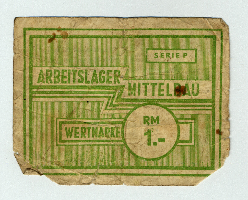Currency coupon from Dora-Mittelbau camp that prisoners could exchange for food.