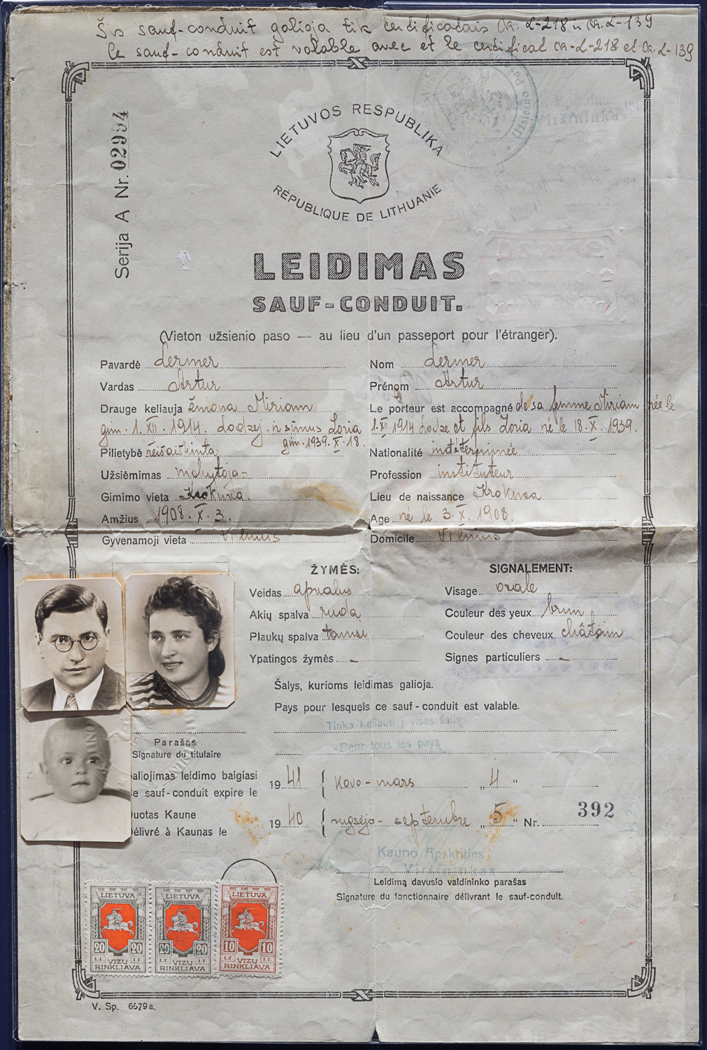 This Lithuanian safe-conduct visa was delivered on September 5, 1940, for Arthur Lermer, his wife Miriam and their son Zoria.