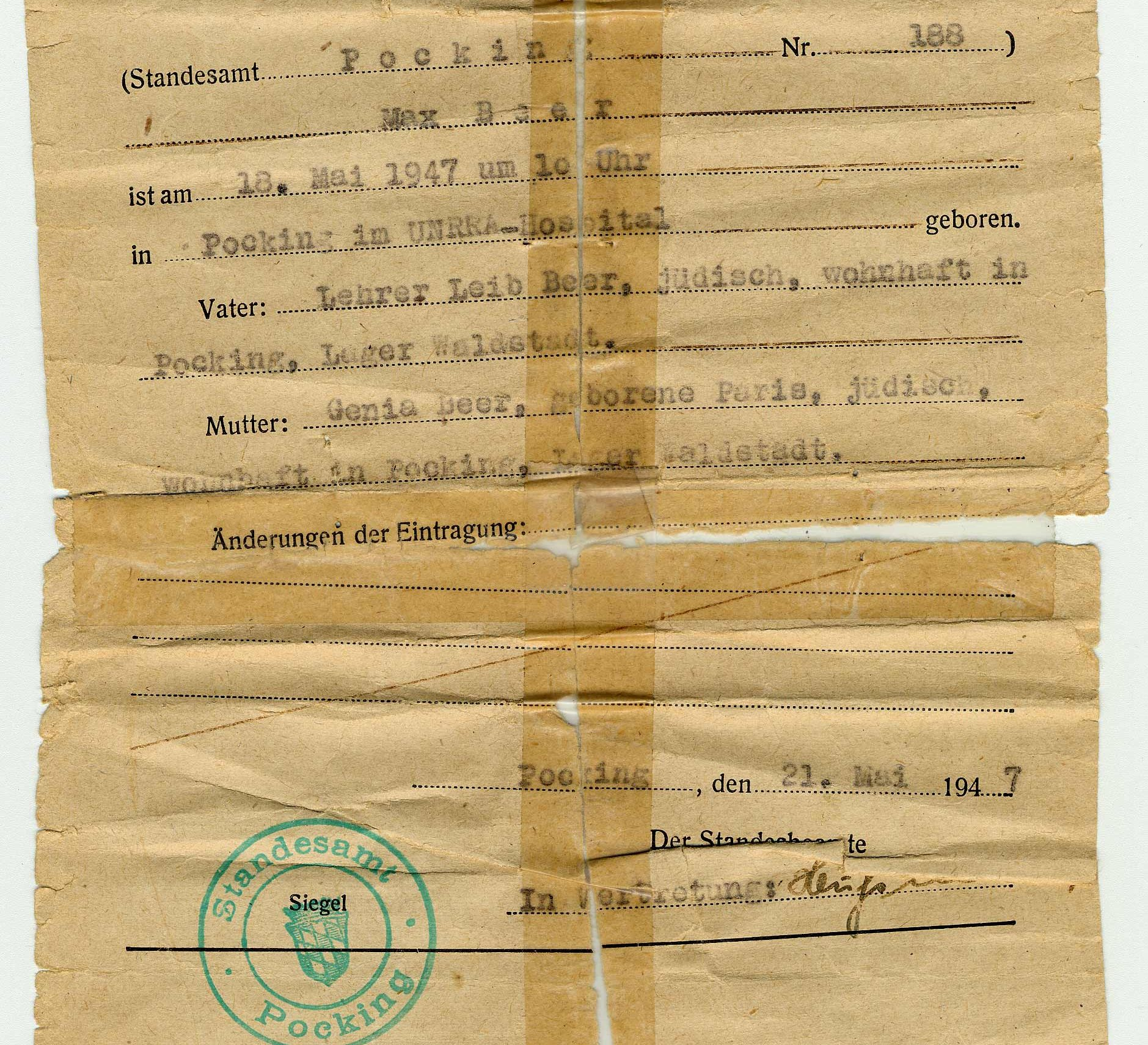 Max Beer's birth certificate. He was born on May 18, 1947 in a DP camp created by the UNRRA (United Nations Relief and Rehabilitation Administration).