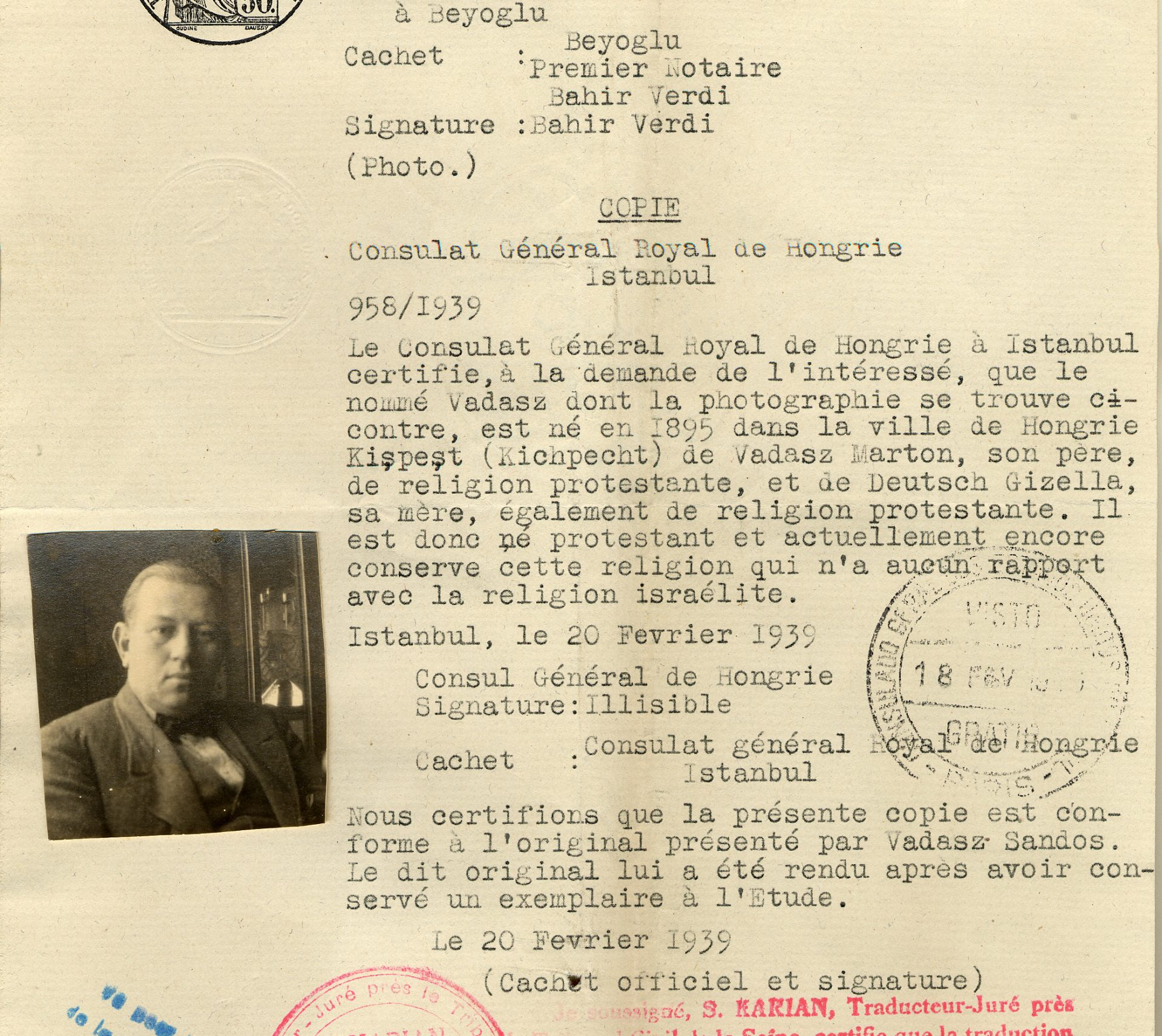 This religion certificate is a French translation of a Turkish document, dated February 20th, 1939. It declares that Sandor Vadasz is born Protestant to Protestant parents and that he has no links to Judaism.