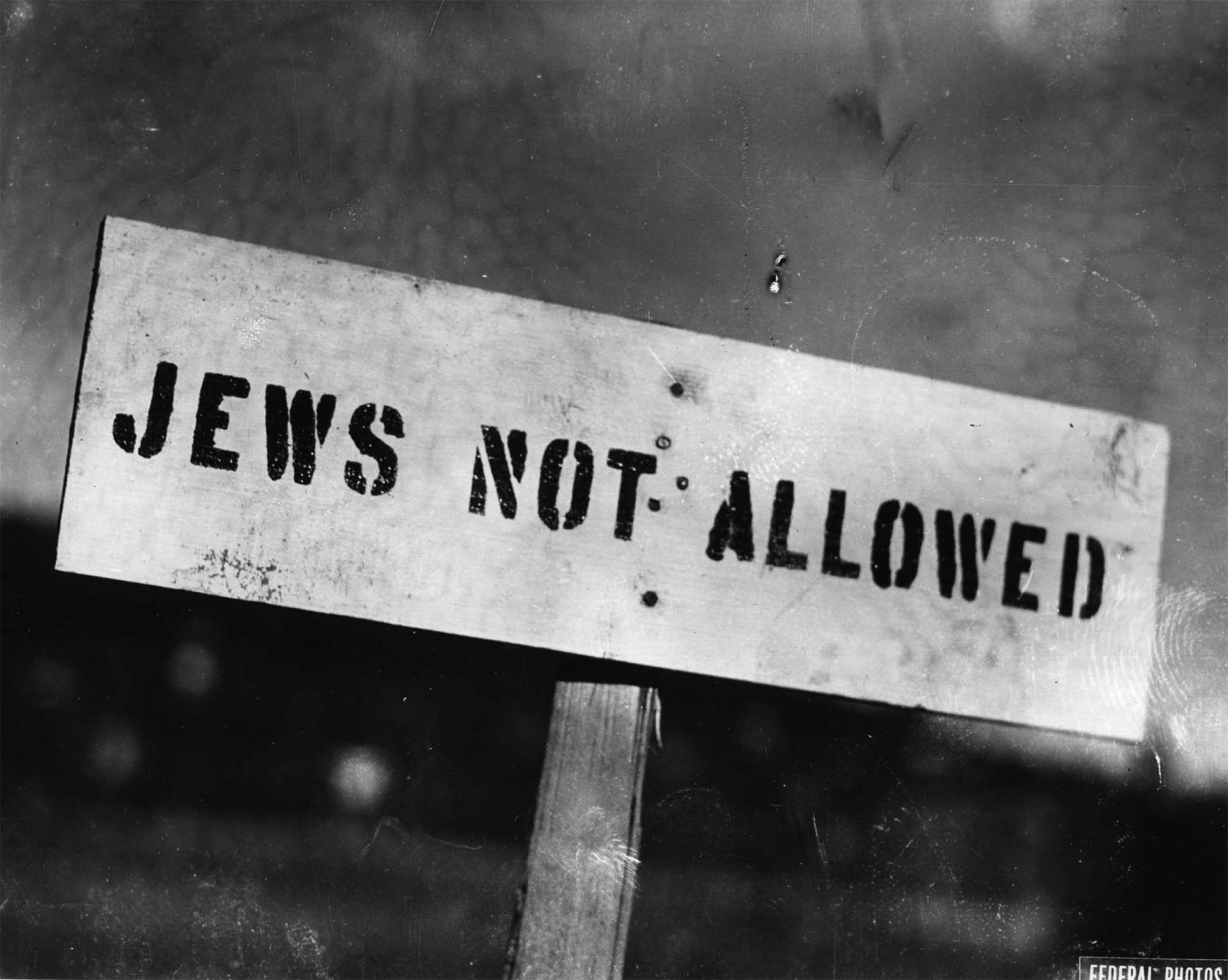 Antisemitic sign. Canada, circa 1930s. Source: Canadian Jewish Congress CC National Archives.