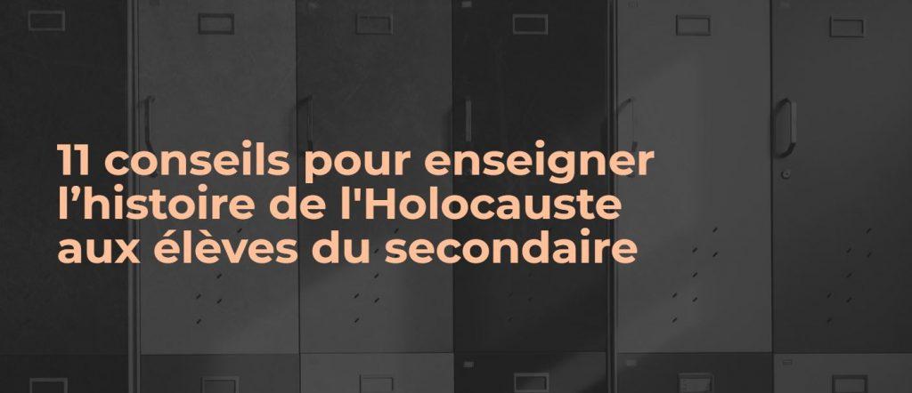 11 conseils enseigner holocauste secondaire