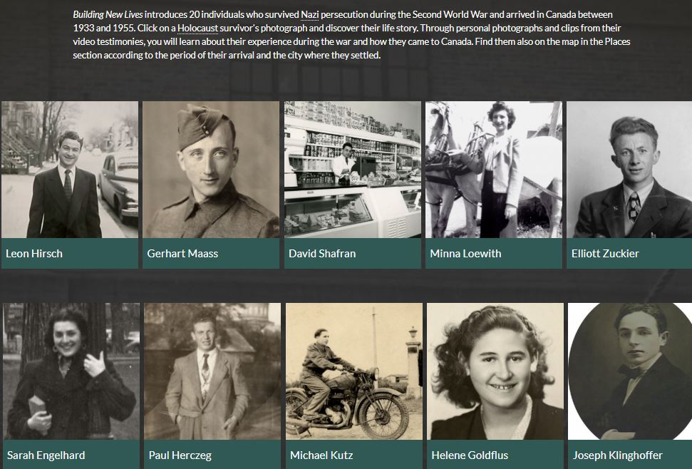 "Virtual exhibition ""Building New Lives"" with the journeys and testimonies from Holocaust survivors who immigrated to Canada."