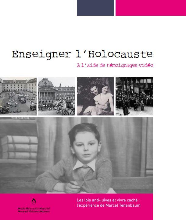 Outil pédagogique « Enseigner l'Holocauste à l'aide de témoignages vidéo » pour le primaire et le secondaire.